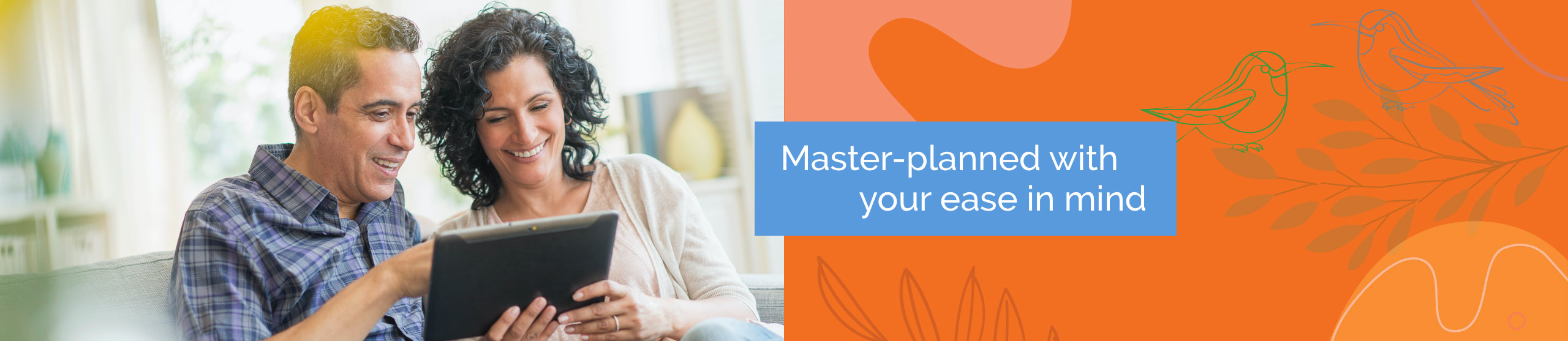 Master-planned with your ease in mind